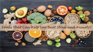Foods That Can Help You Beat Stress and Anxiety