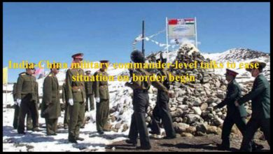 India-China military commander-level talks to ease the situation
