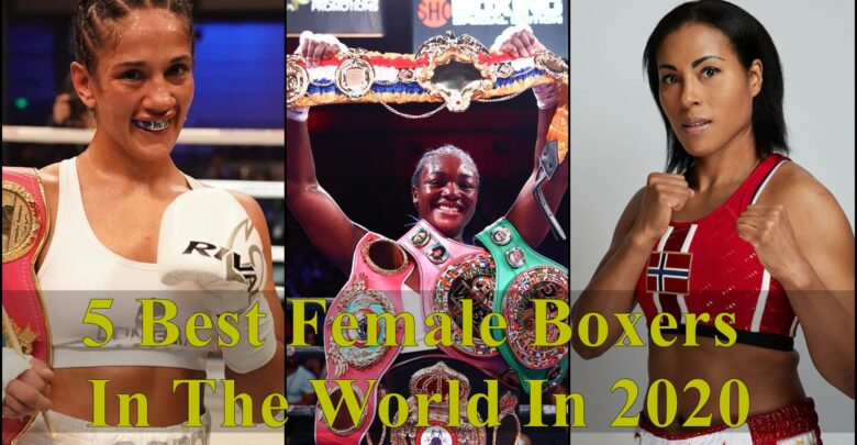5 best female boxers In the world in 2020